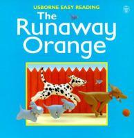 The Runaway Orange