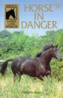 Horse in Danger
