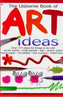 Usborne Book of Art Ideas