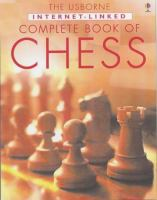 The Usborne Internet-linked Complete Book of Chess