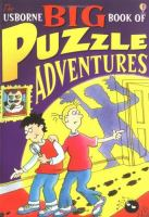 The Usborne Big Book of Puzzle Adventures