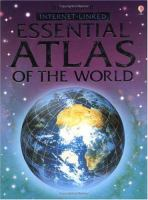 The Usborne Internet-linked Essential Atlas of the World