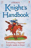 The Usborne Official Knight's Handbook