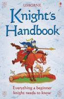 The Usborne Official Knight's Handbook
