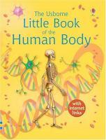 The Usborne Little Encyclopedia of the Human Body