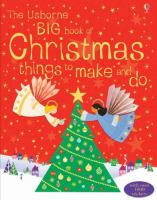 Usborne Big Book of Christmas Things to Make and Do