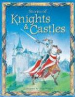 Usborne Stories of Knights & Castles