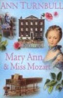 Mary Ann & Miss Mozart