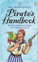The Usborne Official Pirate's Handbook