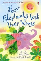 How Elephants Lost Their Wings