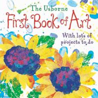 The Usborne First Book of Art