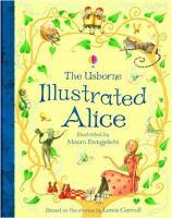 The Usborne Illustrated Alice