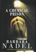 A Chemical Prison
