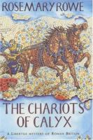 The Chariots of Calyx