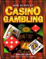 How to Win at Casino Gambling