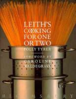 Leith's Cooking for One or Two