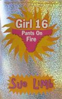 Girl, 16, Pants on Fire