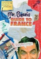Mr. Bean's Definitive And Extremely Marvellous Guide To France