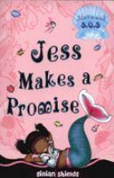 Jess Makes A Promise
