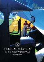 Medical Services in the First World War