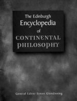 The Edinburgh Encyclopedia of Continental Philosophy