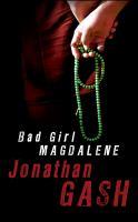 Bad Girl Magdalene