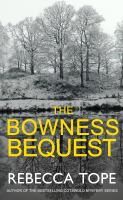 The Bowness Bequest