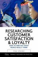 Researching Customer Satisfaction & Loyalty