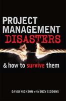 Project Management Disasters and How to Survive Them