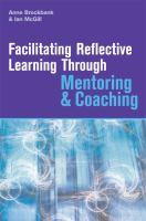 Facilitating Reflective Learning Through Mentoring & Coaching