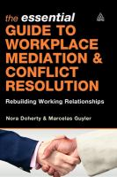 The Essential Guide to Workplace Mediation & Conflict Resolution