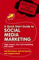 A Quick Start Guide to Social Media Marketing