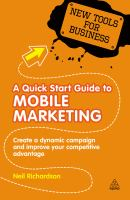 A Quick Start Guide to Mobile Marketing