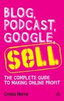 Blog, Podcast, Google, Sell