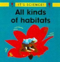 All Kinds of Habitats
