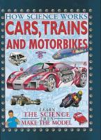 Cars, Trains & Motorbikes