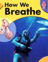 How We Breathe