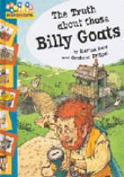 The Truth About Those Billy Goats