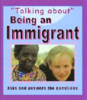 Talking About Being An Immigrant