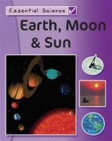 Earth, Moon & Sun