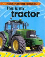 This Is My Tractor