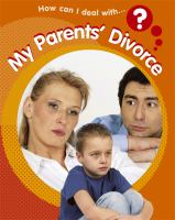 How Can I Deal With My Parents' Divorce?