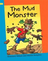The Mud Monster