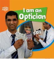I Am An Optician