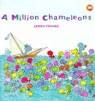 A Million Chameleons