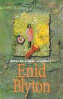 Gillian Baverstock Remembers Enid Blyton