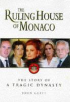 The Ruling House Of Monaco