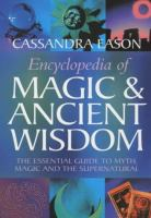 Encyclopedia of Magic & Ancient Wisdom