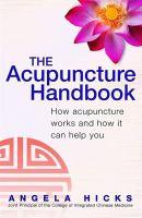 The Acupuncture Handbook