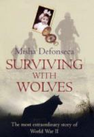 Surviving With Wolves